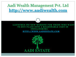 Aadi Wealth Broking house