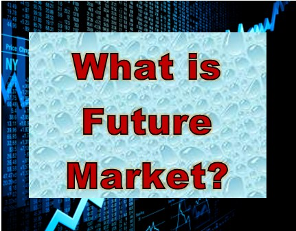 What is future market?