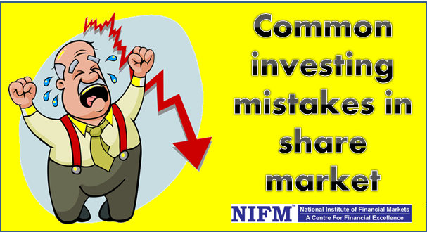 Common investing mistakes in share market