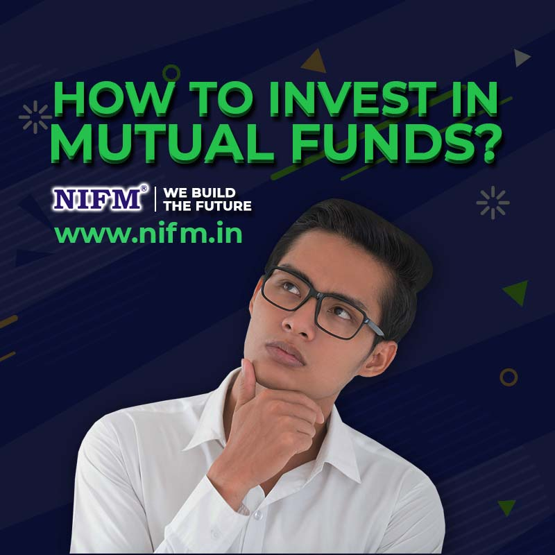 How to Invest in Mutual Funds Online Easy Steps - NIFM