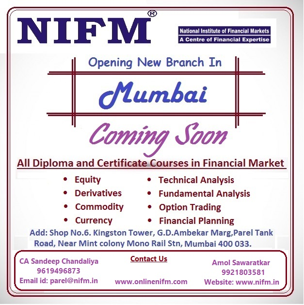 NIFM Institute is going to open in Parel Mumbai Maharashtra for all financial and stock market courses