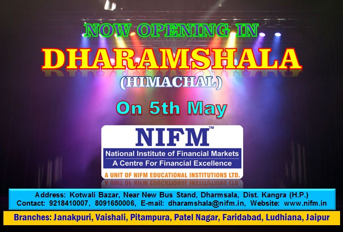 Announcement of NIFM new branch opening on 5th May 2016 in DHARAMSHALA