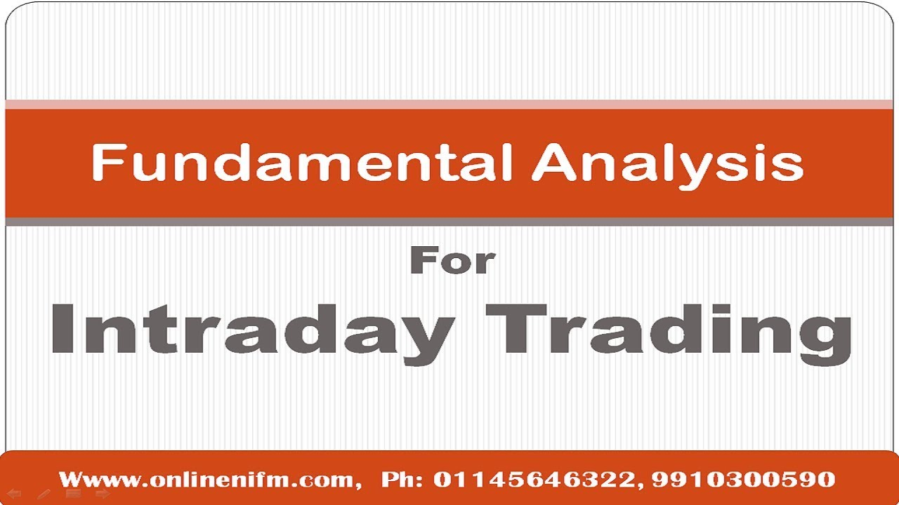 Fundamental Analysis for Intraday Trading CLASS-1